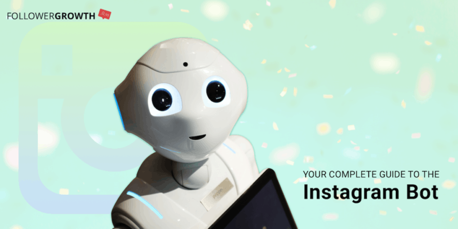 Your Complete Guide to the Instagram Bots for Automation