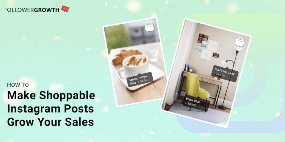 How to Make Shoppable Instagram Posts Grow Your Sales