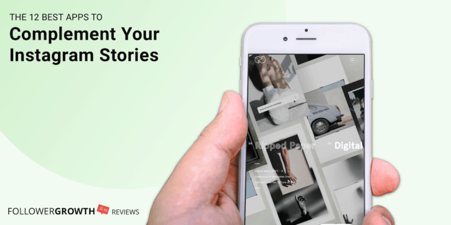 The 12 Best Tools to Complement Your Instagram Stories